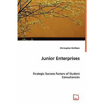 Junior-Unternehmen strategische Erfolgsfaktoren der studentischen Beratungen von Hohlbein & Christopher