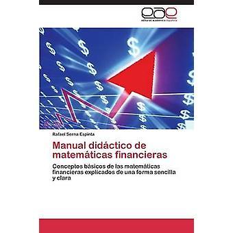 Handmatige didctico de matemticas financieras door Serna Espinta Rafael