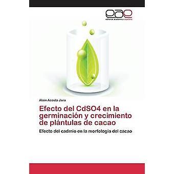 Efecto del CdSO4 en la germinación y crecimiento de plntulas de cacao por Acosta Jara Alain