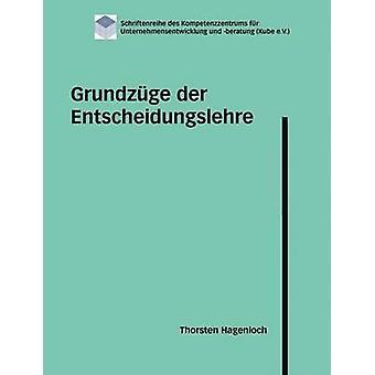 Grundzge der Entscheidungslehre par Hagenloch & Thorsten