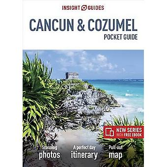 Insight Guides Pocket Cancun & Cozumel (Travel Guide with Free eB