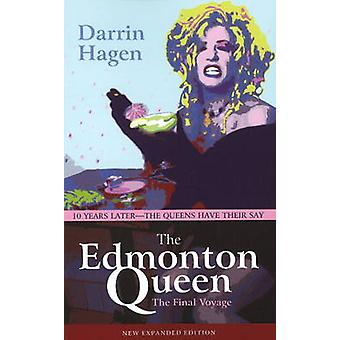 The Edmonton Queen - The Final Voyage (Expanded ed) by Darrin Hagen -