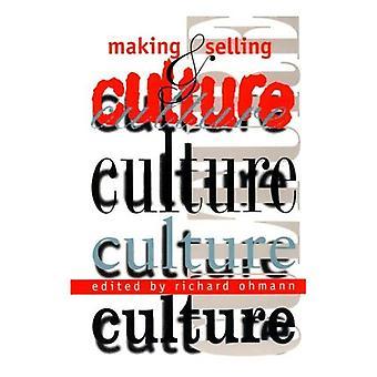 Att tillverka och sälja kultur