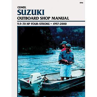 Suzuki Outboard Shop Manual 9.9-70 Hp Four-Stroke, 1997-2000