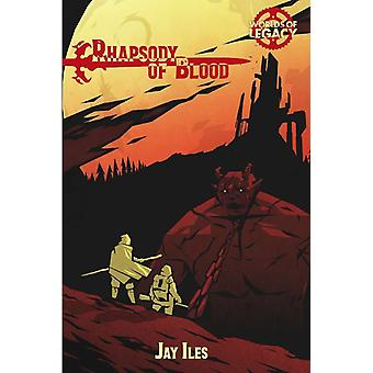 Worlds of Legacy 4 Rhapsody of Blood Legacy Life Among the Ruins RPG 2nd Edition
