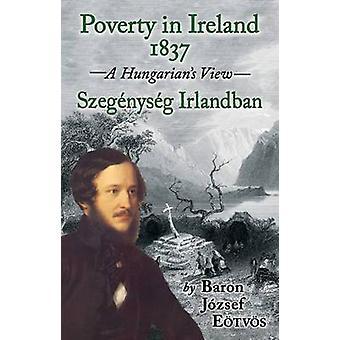 POVERTY IN IRELAND 1837 Szegnysg Irlandban by ETVS & Jzsef