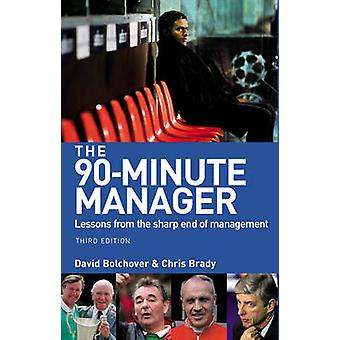 90Minute Manager by David Bolchover
