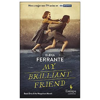 My Brilliant Friend tv Tiein by Elena Ferrante