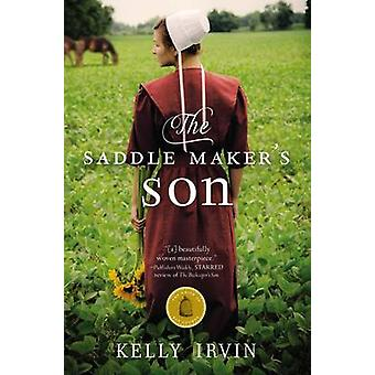The Saddle Makers Son by Irvin & Kelly