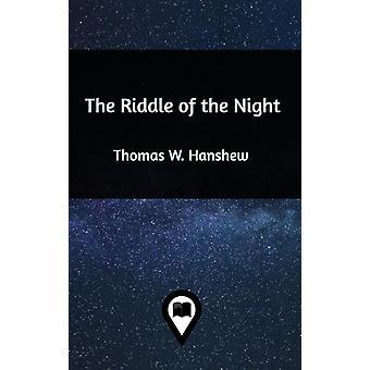 De Riddle van de nacht door Thomas W Hanshew