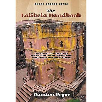 The Lalibela Handbook by Pryor & Damien