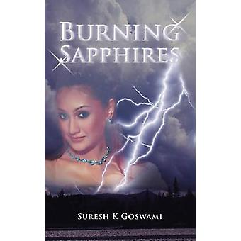 Burning Sapphires by Goswami & Suresh K.