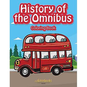 History of the Omnibus Coloring Book by Activibooks