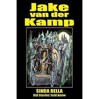 Sinda Rella Old Stories Told Anew by van der Kamp & Jake