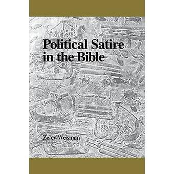 Political Satire in the Bible by Weisman & Zeev