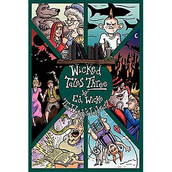 Wicked Tales Three The Witchs Library by Wicke & Ed