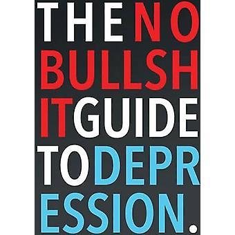 La Guida NoBullshit alla Depressione di Skoczen & Steven