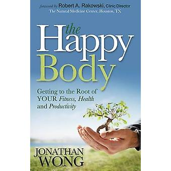 The Happy Body by Jonathan Wong