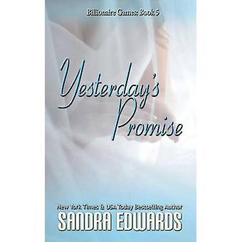 Yesterdays Promise by Edwards & Sandra