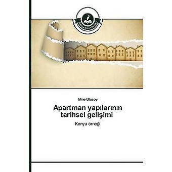 Apartman yaplarnn tarihsel geliimi by Ulusoy Mine