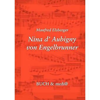 Nina dAubigny von Engelbrunner by Elsberger & Manfred