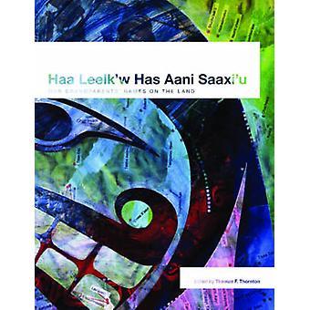 Haa Leelk'w tiene Aani Saax'u / nombres de nuestros abuelos en la tierra por