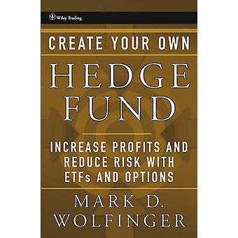 Opções e Fundos Negociados em Bolsa - Aumentar os Lucros e Reduzir o Risco w