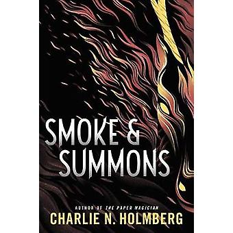 Smoke and Summons by Charlie N. Holmberg - 9781503905436 Book