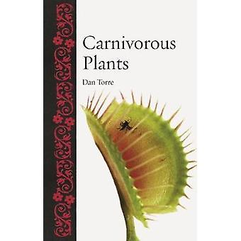 Carnivorous Plants by Dan Torre - 9781789140521 Book