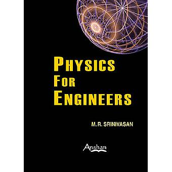Physics for Engineers (2nd Revised edition) by M. R. Srinivasan - 978