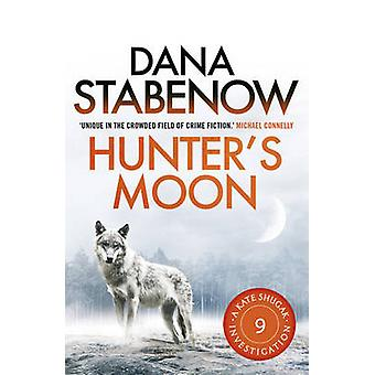 Hunter's Moon by Dana Stabenow - 9781908800695 Book
