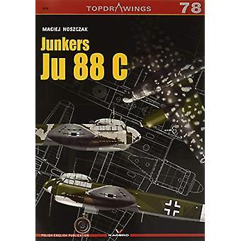 Junkers Ju 88 C by Maciej Noszczak - 9788366148444 Book