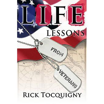 Life Lessons from Veterans by Rick Tocquigny - 9781630761356 Book