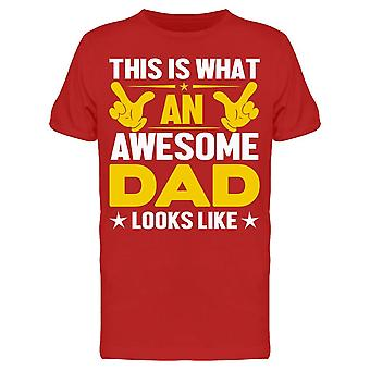 This Is What An Awesome Dad Tee Men's -Image by Shutterstock