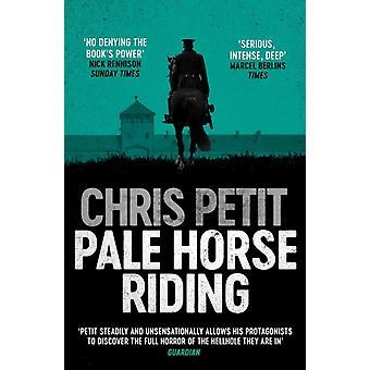 Pale Horse Riding door Chris Petit