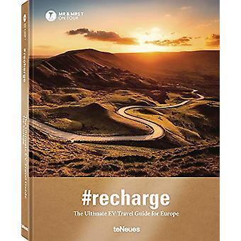 Recharge - The Ultimate EV Travel Guide for Europe - 9783961712328 Book