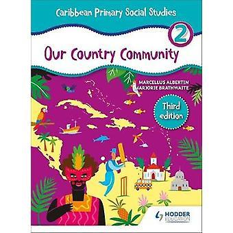 Caribbean Primary Social Studies Book 2 by Marcellus Albertin - 97815