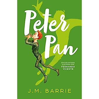 Peter Pan / Peter Pan (Spanish Edition) by Sir J. M. Barrie - 9788420