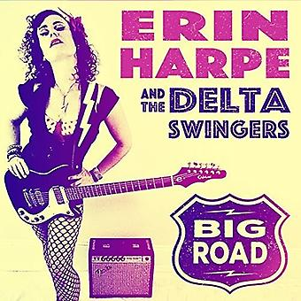 Harpe*Erin & Delta Swingers - Big Road [CD] USA import