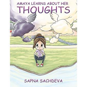 Amaya Learns About Her Thoughts by Sapna Sachdeva