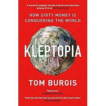Kleptopia: Hoe dirty money de wereld verovert