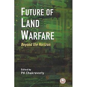Fremtiden for Land Warfare: Ud over horisonten