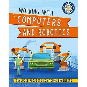 Lavorare con computer e robotica Kid Engineer