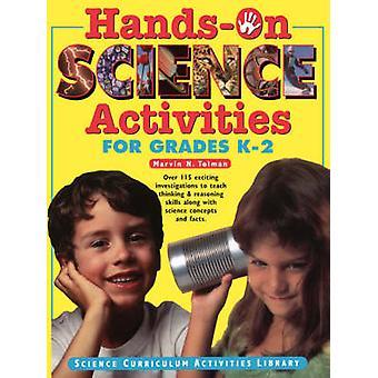 التدريب العملي على الأنشطة العلمية للصفوف K - 2 من قبل مارفن ن. تولمان -- 9780