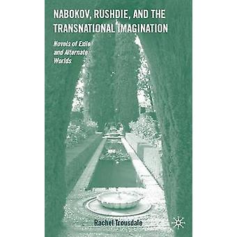 Nabokov - Rushdie - ja kansainvälinen mielikuvitus - Exilin romaanit
