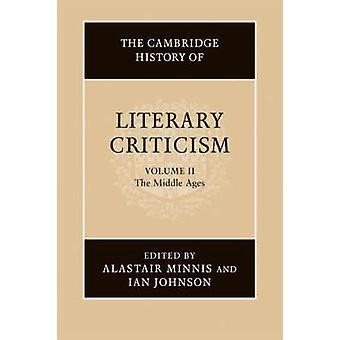 Cambridgen kirjallisuuskritiikin historia - nide 2 - Keski-Ag
