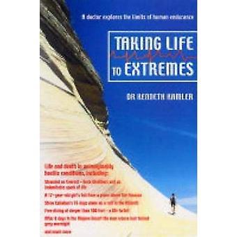 Taking Life to Extremes por Kenneth Kamler - 9781841198798 Libro
