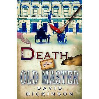 Död av en gammal mästare av David Dickinson - 9781845295806 Bok