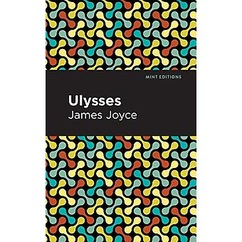 Ulysses by Contributions by Mint Editions James Joyce