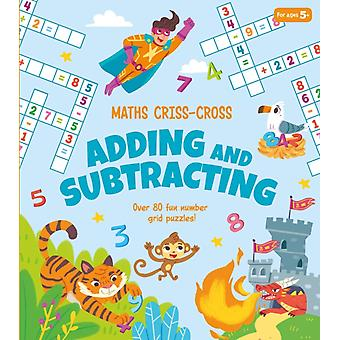 Maths CrissCross Adding and Subtracting by Annabel Savery